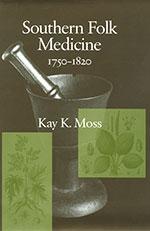 Southern Folk Medicine cover